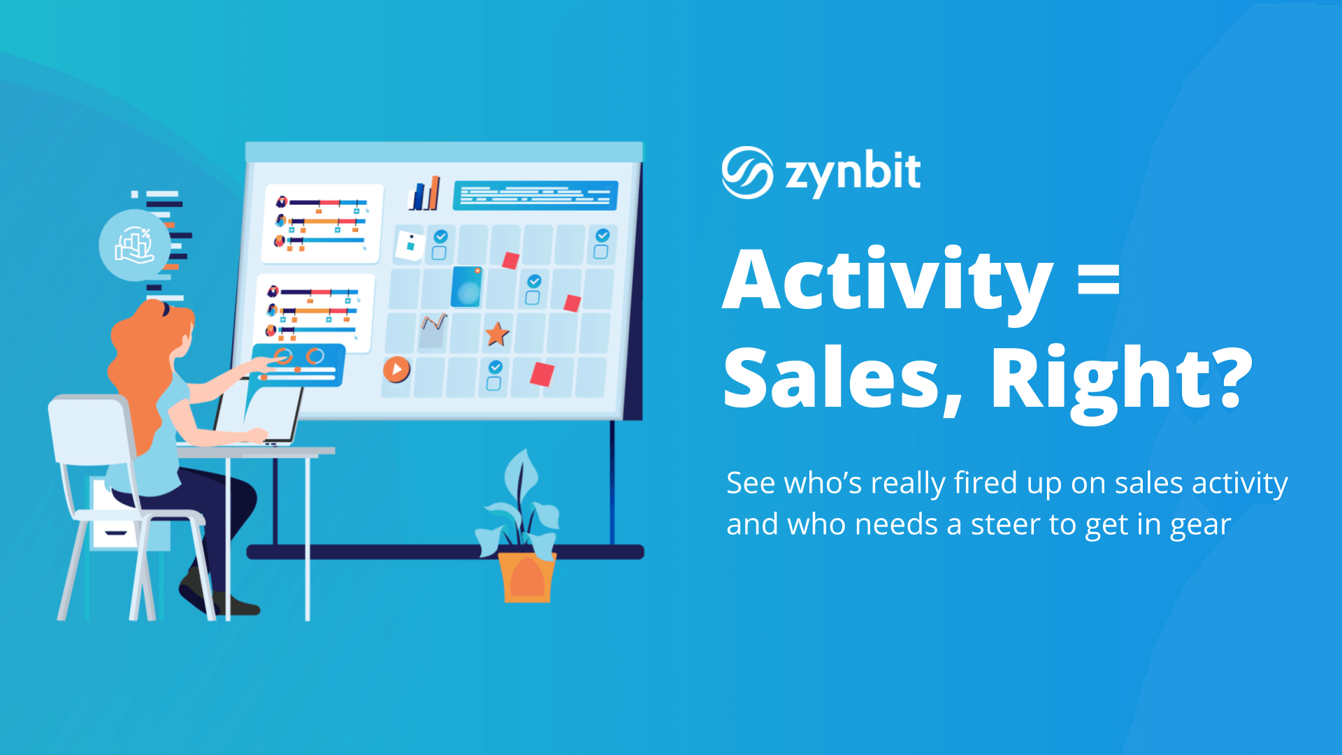 Activity = Sales, Right?
