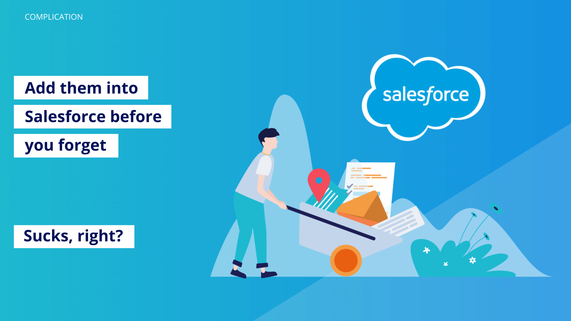 add-them-into-salesforce-before-you-forget