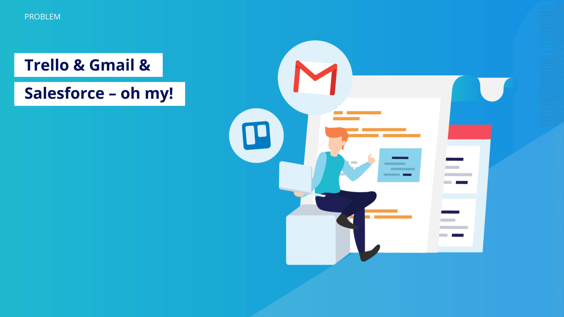 trello-&-gmail-&-salesforce-–oh-my!