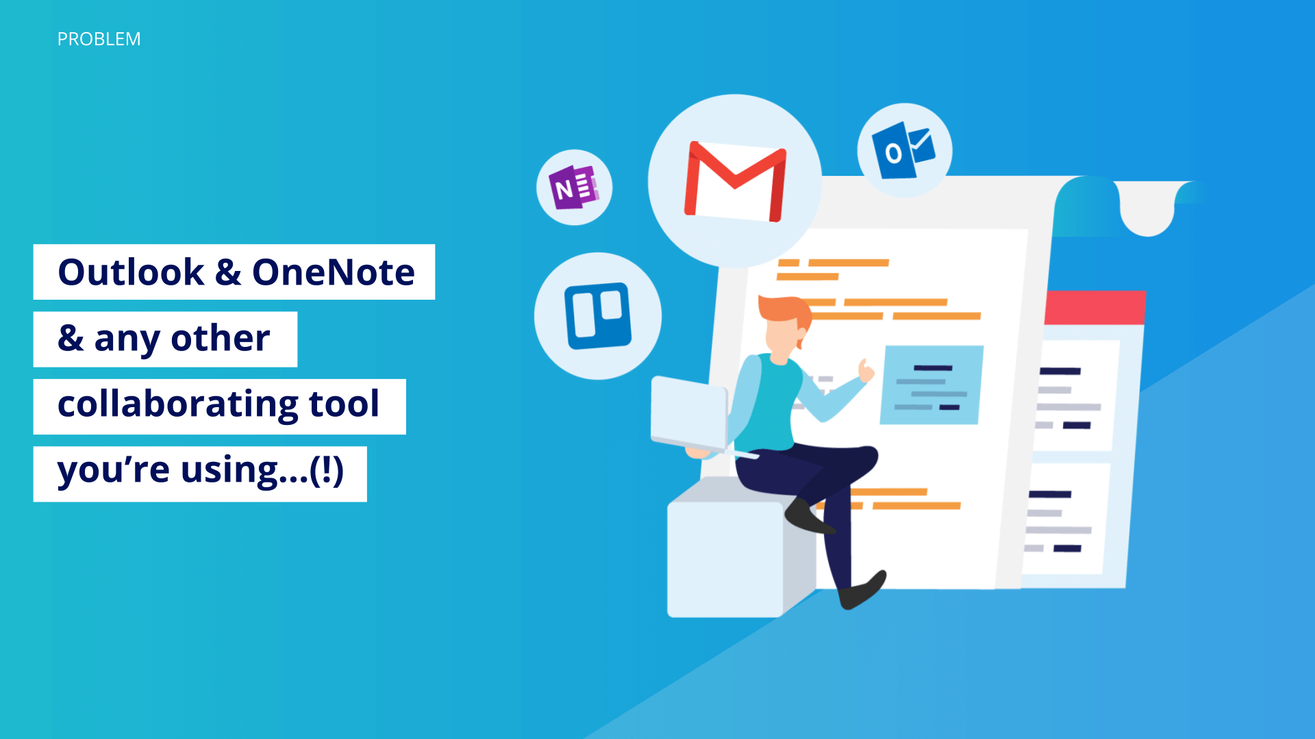outlook-&-onenote-&-any-other-collaborating-tool-you're-using